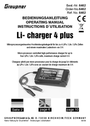 Graupner 11 - 15 V / DCCharger Li-Charger 4 PlusForLiPolymer, Li-ion, LiFeRechargeable batteriesMax. charging current:0. 6462 User Manual