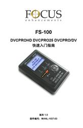 Focus Enhancements DVCPRO25 User Manual