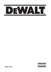 DeWALT DW 965 K DW965K User Manual