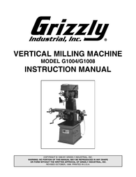 Grizzly G1004 User Manual