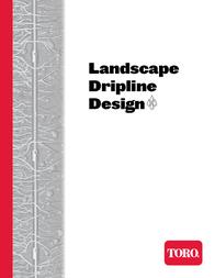 Toro DL2000 Series PC Dripline Design Guide