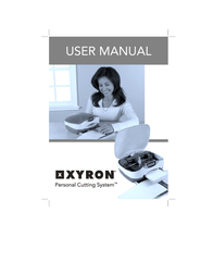 Xyron Personal Cutting System User Manual