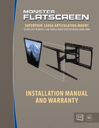 "Monster FlatScreen SuperThin Articulating Mount - Up to 63"" Screens User Manual"