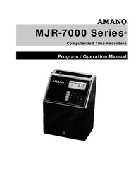 AMANO MJR-7000 Computerized Calculating Time Clock Manual