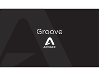 Apogee Groove Owner's Manual