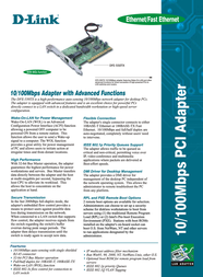 D-Link Nway 32 Bit PCI Bus Master Adapter. IEEE 802.3x Flow Control, WOL (ACPI, DMI, PXE), 802.1Q VLAN tagging DFE-550TX Leaflet