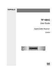Topfield DIGITAL CABLE RECEIVER TF 100 C User Manual