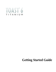 Roxio TOAST 6 User Manual