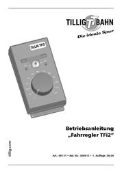 Tillig Elite 08131 Impulsspannungs-Fahrregler TFI2 08131 Data Sheet
