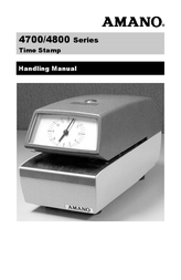 AMANO 4700/4800 Automatic Time & Date Stamp User Manual