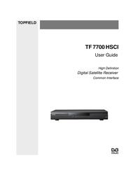 Topfield High Defninition Digital Satellite Receiver HV7700 HSCI User Manual