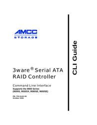 AMCC 9550SX User Manual
