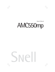 Snell Acoustics AMC550mp User Manual