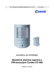 Cordes PIR wireless alarm system CC-400 001010 Sound pressure level (dB) 85 dB / 3 m distance Angel of view 60° vertical 001010 User Manual