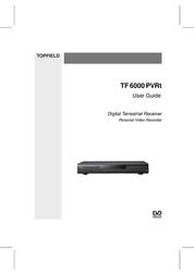 Topfield DV3 Digital Terrestrial Receiver Personal Video Recorder TF 6000 PVRt User Manual
