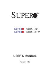 Supermicro X6DAL-TB2 XEON X6DAL-TB2-O User Manual