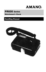AMANO PR-600 Watchman's Clock User Manual