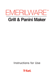 T-Fal Emerilware Use Grill & Panini Maker User Manual