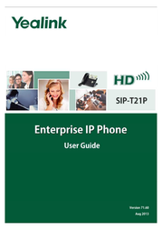 YEALINK NETWORK TECHNOLOGY CO. LTD. T21P User Manual