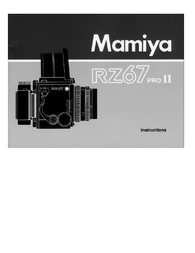 Mamiya RZ67 PRO II User Manual