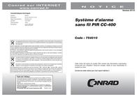 Cordes PIR wireless alarm system CC-400 001010 Sound pressure level (dB) 85 dB / 3 m distance Angel of view 60° vertical 001010 Leaflet