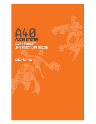 ASTRO Gaming A40 Instruction Manual