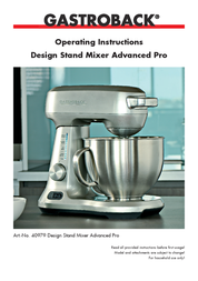 Gastroback Design Stand Mixer Advaced Pro 40979 User Manual