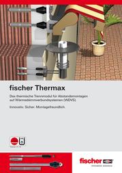 Fischer 045691 Fischer Thermax 8 mm Galvanised steel /Nylon 8 mm 1 pc(s) 045691 Information Guide