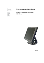 """Elo Touch Solution 1515L 15"""" AccuTouch LCD Desktop Touchmonitor E849124 User Manual"""
