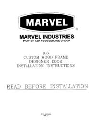 Marvel 8.0 Custom Wood Frame Designer Door User Manual
